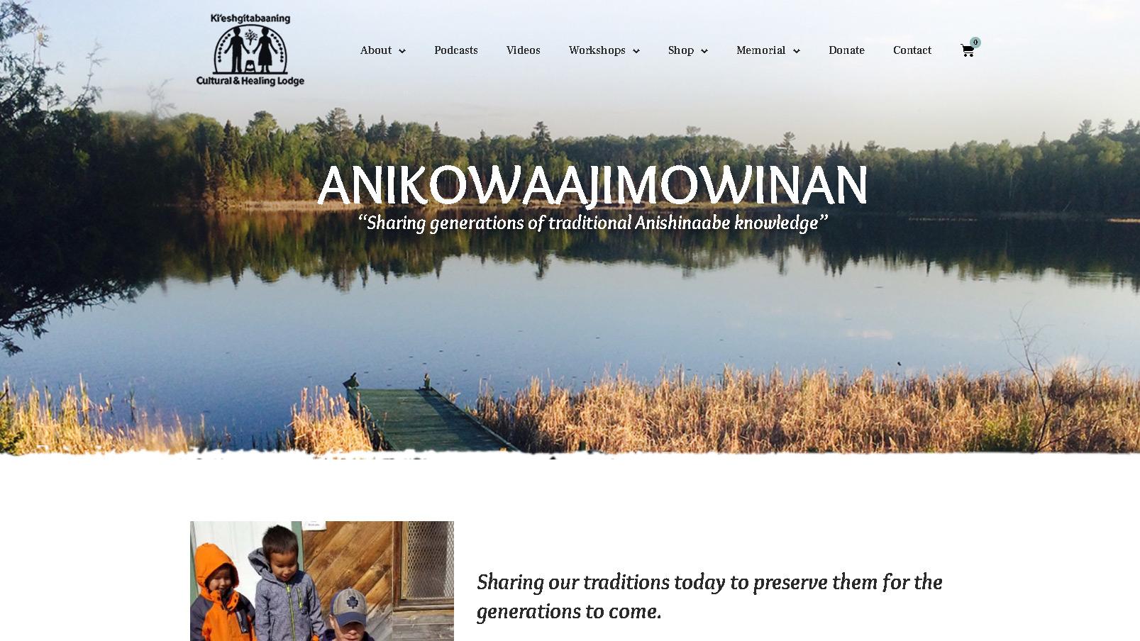 Anikowaajimowinan - Sharing generations of traditional Anishinaabe knowledge
